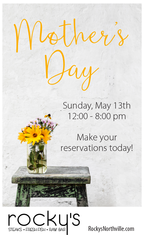 Celebrate Mother's Day at Rocky's of Northville